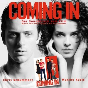 Coming In-Der Soundtrack Zum Film