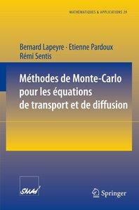Méthodes de Monte-Carlo pour les équations de transport et de di