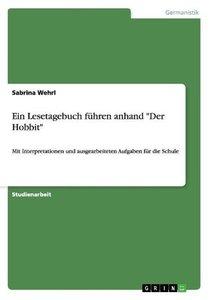 """Ein Lesetagebuch führen anhand """"Der Hobbit"""""""