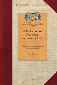 A Collection of Interesting, Authentic Papers