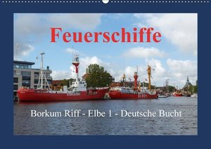 Feuerschiffe - Borkum Riff - Elbe 1 - Deutsche Bucht