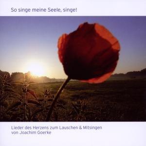So Singe meine Seele,singe!