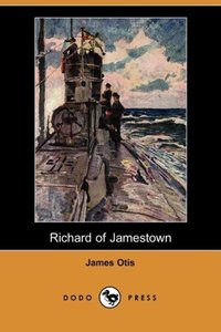 Richard of Jamestown (Dodo Press)