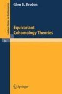 Equivariant Cohomology Theories