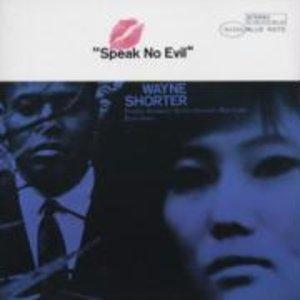 Speak No Evil (99 Dig.Rem.)