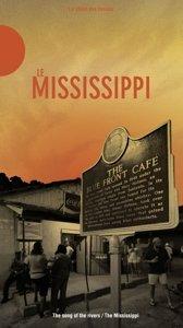 The Mississippi-Le Chant Des Fleuves
