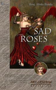 Sad Roses