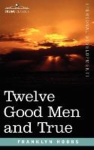 Twelve Good Men and True