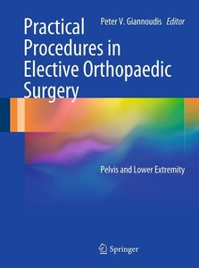 Practical Procedures in Elective Orthopaedic Surgery
