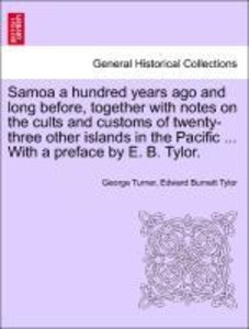 Samoa a hundred years ago and long before, together with notes o
