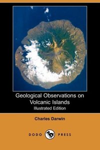 Geological Observations on Volcanic Islands (Illustrated Edition