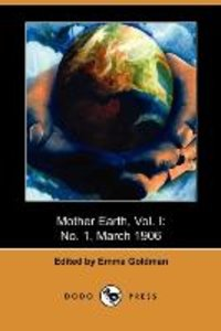 Mother Earth, Vol. I