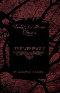 The Werewolf (Fantasy and Horror Classics)
