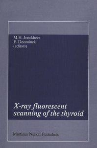 X-ray fluorescent scanning of the thyroid