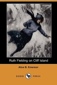 RUTH FIELDING ON CLIFF ISLAND