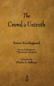 The Crowd Is Untruth