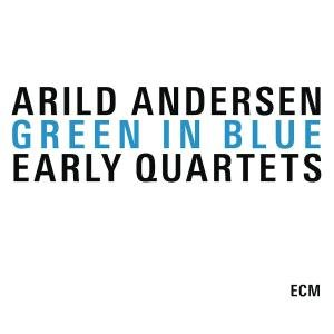 Green In Blue-Early Quartets