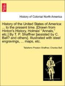 History of the United States of America: ... to the present time