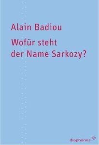Wofür steht der Name Sarkozy?