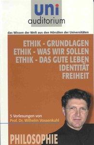 Ethik - Grundlagen Ethik - Was wir wissen sollen Ethik - Das gut