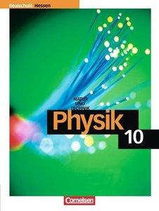 Physik für Realschulen - Natur und Technik 10. Schuljahr Schüler