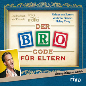 Der Bro Code Für Eltern (How I Met Your Mother)