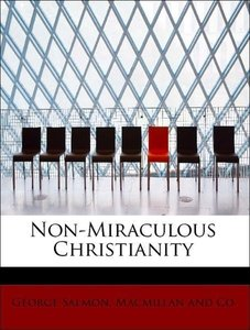Non-Miraculous Christianity
