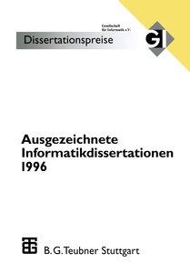 Ausgezeichnete Informatikdissertationen 1996