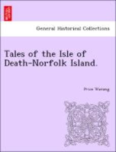 Tales of the Isle of Death-Norfolk Island.