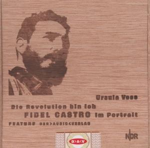 Die Revolution Bin Ich-Fidel Castro Im Portrait