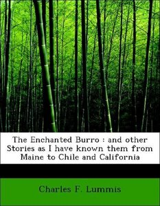 The Enchanted Burro : and other Stories as I have known them fro