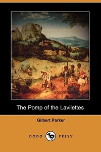 The Pomp of the Lavilettes (Dodo Press)