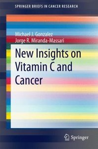 New Insights on Vitamin C and Cancer