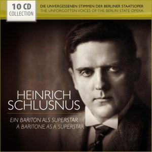 Heinrich Schlusnus-Ein Bariton als Superstar