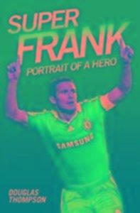 Super Frank - Portrait of a Hero