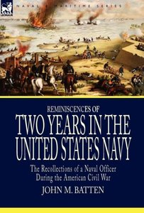 Reminiscences of Two Years in the United States Navy