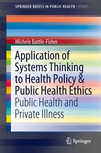 Application of Systems Thinking to Health Policy & Public Health