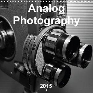 Analog Photography (Wall Calendar 2015 300 × 300 mm Square)