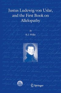 Justus Ludewig Von Uslar, and the First Book on Allelopathy