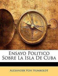Ensayo Politico Sobre La Isla De Cuba