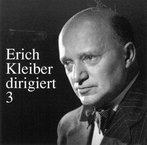 Erich Kleiber Dirigiert 3
