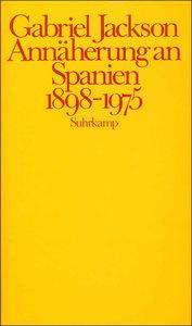 Annäherung an Spanien (1898 - 1975)