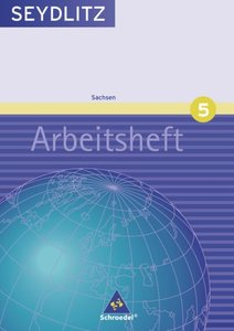Seydlitz Geographie 5. Srbeitsheft. Gymnasien. Sachsen