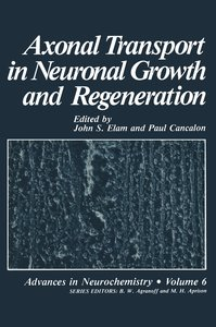 Axonal Transport in Neuronal Growth and Regeneration