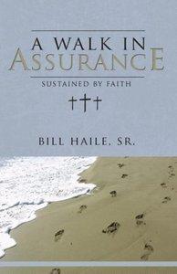 A Walk in Assurance