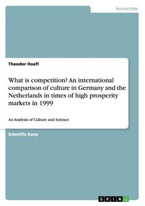 What is competition? An international comparison of culture in G