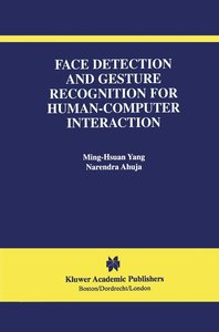 Face Detection and Gesture Recognition for Human-Computer Intera