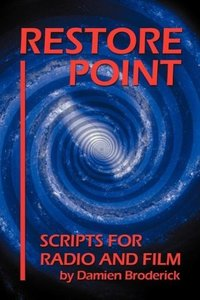 Restore Point: Scripts for Radio and Film
