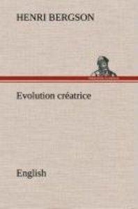 Evolution créatrice. English