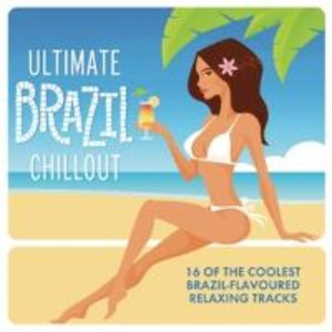 Ultimate Brazil Chillout Album